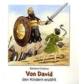 Von David den Kindern erzählt