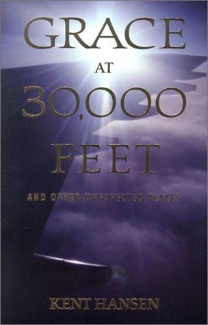 Download Grace at 30,000 Feet: And Other Unexpected Places ebook