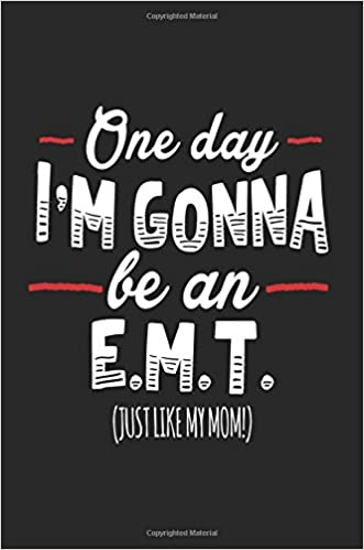 Descargar Por Torrent One Day I'm Gonna Be An E.m.t. (just Like My Mom!): Blank Lined Notebook Journal Formato PDF