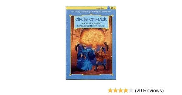 School of wizardry circle of magic debra doyle james d school of wizardry circle of magic debra doyle james d macdonald judith mitchell 9780816718269 amazon books fandeluxe Image collections