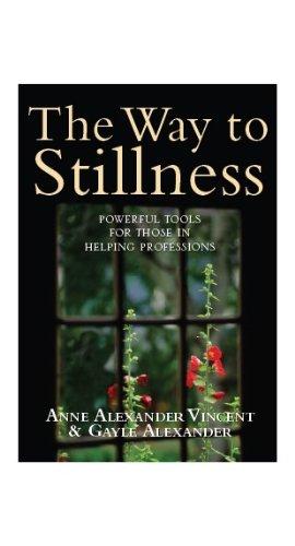 The  Way to Stillness Anne Alexander Vincent