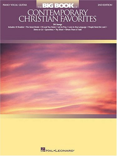 (The Big Book of Contemporary Christian Favorites: Piano/Vocal/Guitar (Big Book (Hal Leonard)))