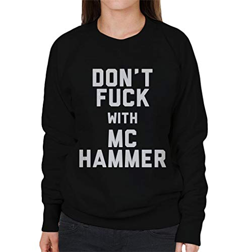 Black Sweatshirt With Fuck Women's Coto7 Dont Mc Hammer 0vSUvYxn