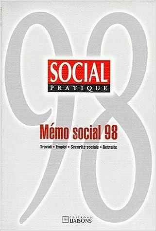 meilleures baskets 2cffc 9d67a MEMO SOCIAL 98. Travail, emploi, sécurité sociale, retraite ...