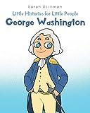 Little Histories for Little People: George Washington