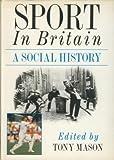 Sport in Britain 9780521351195