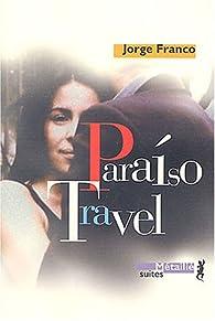 Paraiso Travel par Jorge Franco