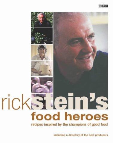(Rick Stein's Food Heroes )