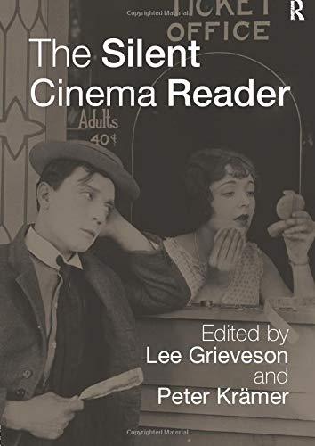 (The Silent Cinema Reader)