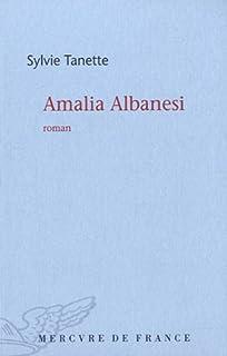 Amalia Albanesi : roman, Tanette, Sylvie