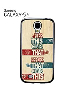 After This Before That Mobile Cell Phone Case Samsung Galaxy S4 White