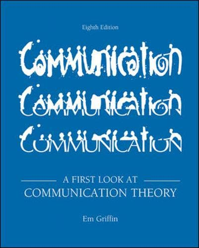 A First Look at Communication Theory (First Look At Communication Theory 9th Edition)