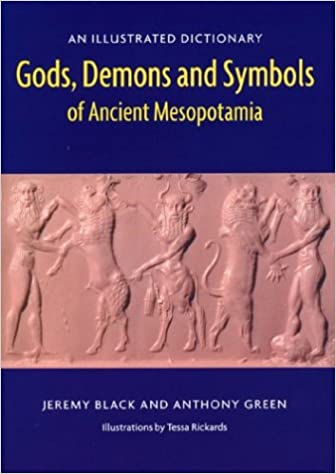 Buy Gods Demons And Symbols Of Ancient Mesopotamia An Illustrated
