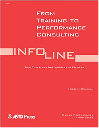 Book From Training To Performance Consulting (Infoline Astd)