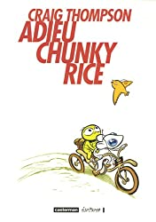 Adieu Chunky Rice (French Edition)