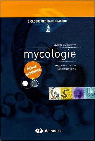 Lire un Mycologie : Auto-évaluation, Manipulations epub, pdf