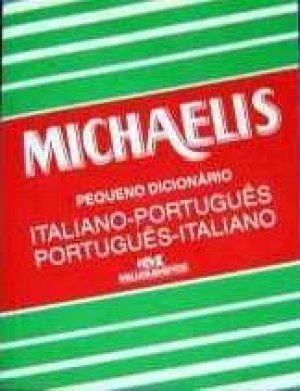 Pequeno Michaelis Dicionario : Italiano-Portugues/Portugues-Italiano - Michaelis