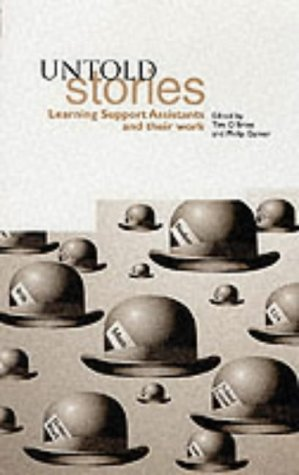 Untold Stories: Learning Support Assistants and Their Work Tim OBrien