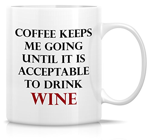 Retreez Funny Mug - Coffee Keeps Me Going Until it is Acceptable To Drink Wine 11 Oz Ceramic Coffee Mugs - Funny, Sarcasm, Inspirational birthday gifts for friends, coworkers, siblings, (11 More Days Until Halloween)