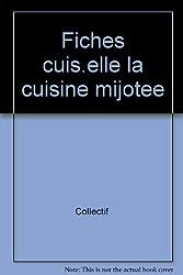 FICHES-CUISINE DE ELLE. La cuisine mijotée