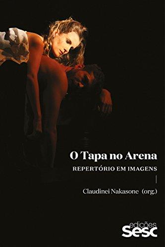 eBook O Tapa no Arena: Repertório em imagens