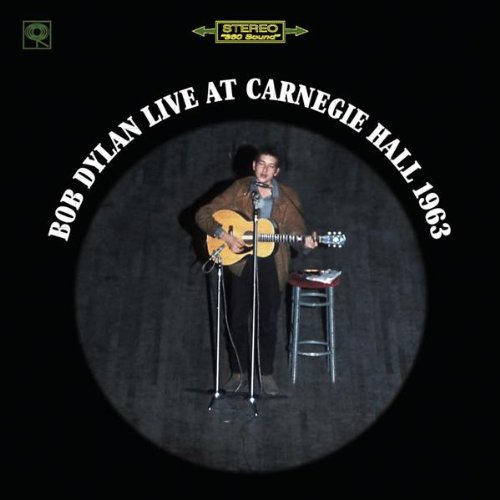 Bob Dylan Live at Carnegie Hall 1963 by Columbia Records/Sony