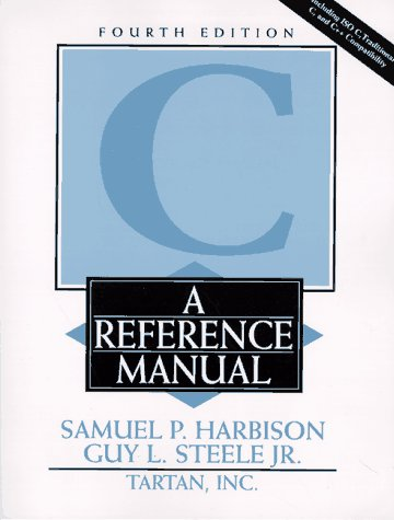 C: A Reference Manual (4th Edition) - C Programming Manual