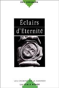 Eclairs d'éternité par Eric Edelmann