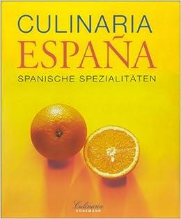 Un paseo gastronomico por españaculinaria España: Amazon.es: Trutter, Marion, Feierabend, Peter, Beer, Gunter: Libros