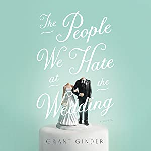 The People We Hate at the Wedding Audiobook
