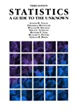 Statistics : A Guide to the Unknown, Tanur, Judith M. and Mosteller, Frederick, 0534094929