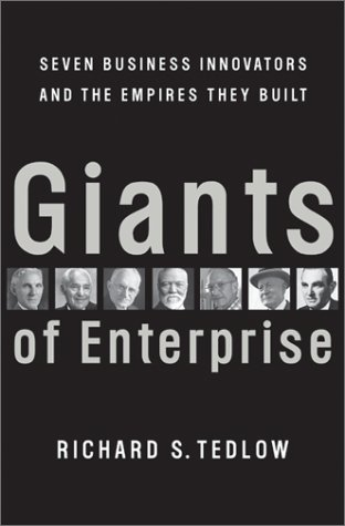 Read Online Giants of Enterprise: Seven Business Innovators and the Empires They Built pdf