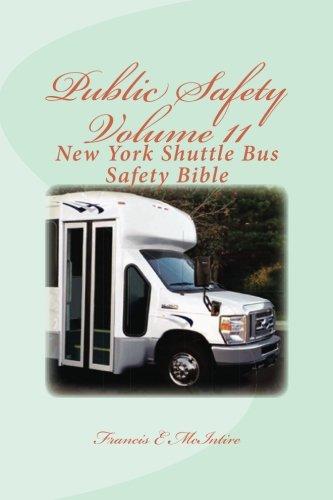 PublicSafety Vol11 New York Shuttle Bus Safety Bible: Vol11 New York Shuttle Bus Safety Bible (Volume 11)