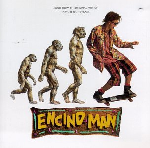 Encino Man: Music From The Soundtrack