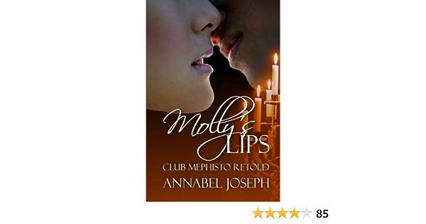 Download Mollys Lips Club Mephisto Retold Club Mephisto 15 By Annabel Joseph