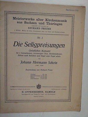 choral score J.H. SCHEIN Die Seligpresiung, R. Fricke