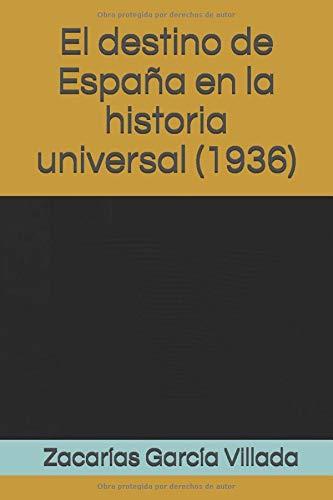El destino de España en la historia universal (1936): Amazon.es ...