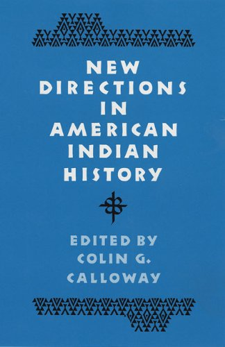 New Directions in American Indian History (D'ARCY MCNICKLE CENTER BIBLIOGRAPHIES IN AMERICAN INDIAN HISTORY)