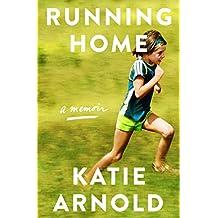 Running Home: A Memoir