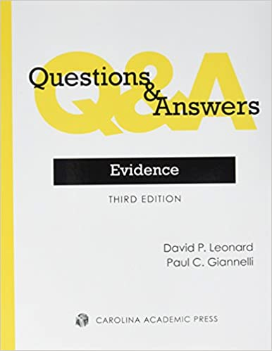 Questions answers evidence david p leonard 9780769864228 questions answers evidence third edition fandeluxe Choice Image