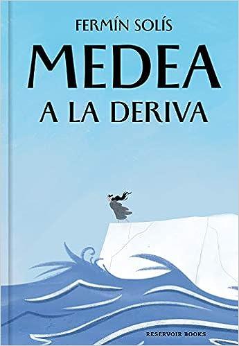 Medea a la deriva de Fermín Solís