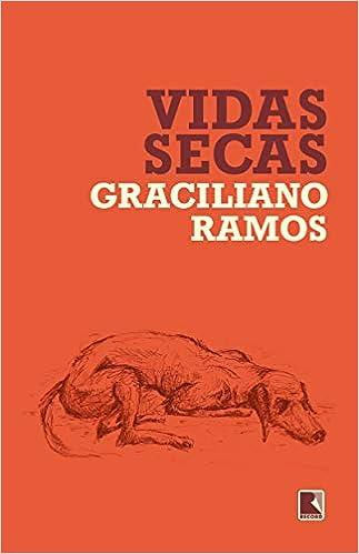 Vidas Secas, por Graciliano Ramos