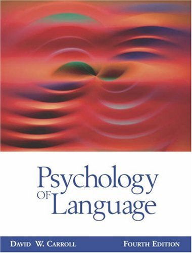 Psychology of Language (with InfoTrac)