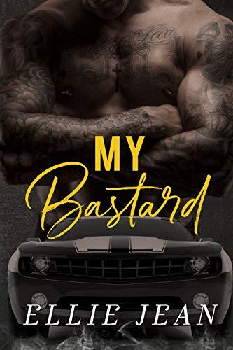 My Bastard by [Jean, Ellie]