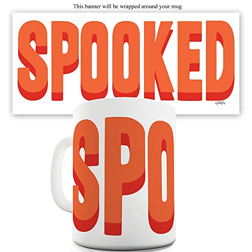 15 OZ Funny Mugs For Friends Spooked
