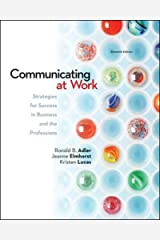 Communicating at Work: Strategies for Success in Business and the Professions Paperback