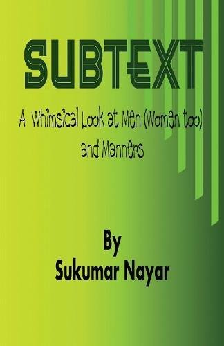 Subtext: A Whimsical Look at Men (Women Too) and Manners