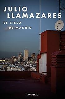 El cielo de Madrid par Llamazares