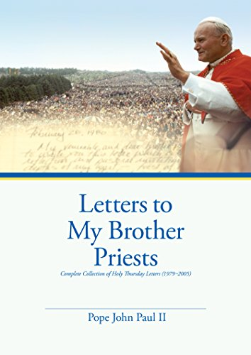 letters-to-my-brother-priests-complete-collection-of-holy-thursday-letters-1979-2005