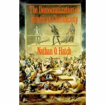 Democratization Of Amer.Christianity
